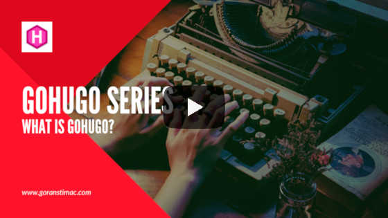 GoHugo Series - What Is GoHugo?